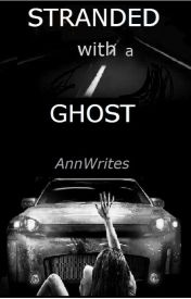 AnnWrites – Stranded With A Ghost