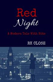 RK Close – Red Night